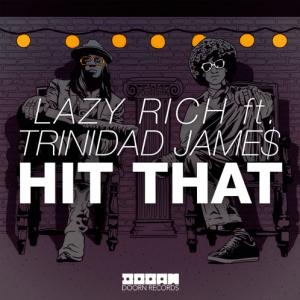 lazy rich hit that
