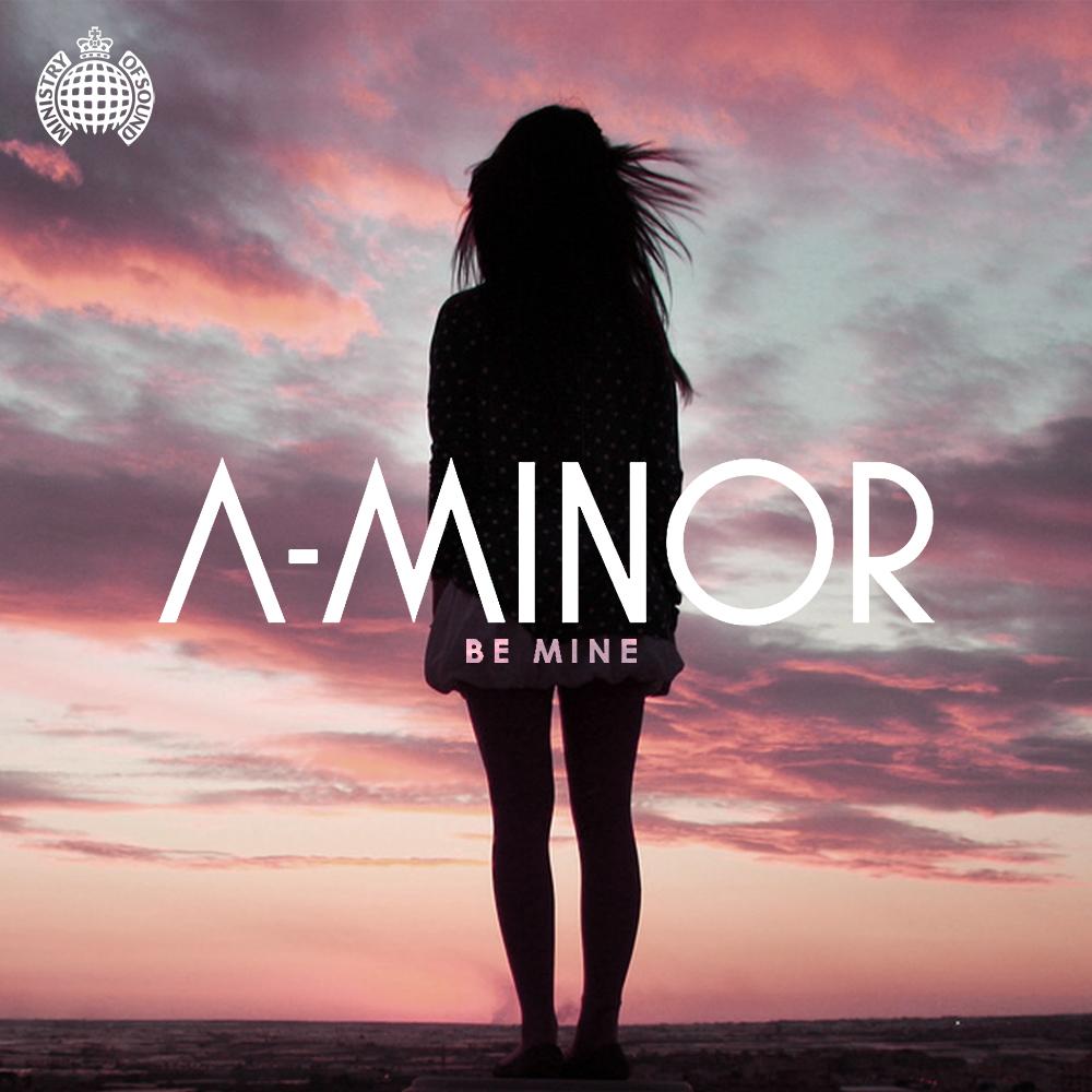 A-Minor - Be Mine