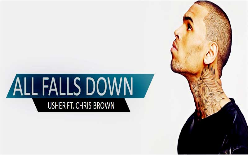 All-Falls-Down-Song-Lyrics-Usher-Ft-Chris-Brown