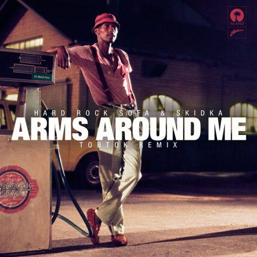 Hard Rock Sofa – Arms Around Me (Tobtok Remix)