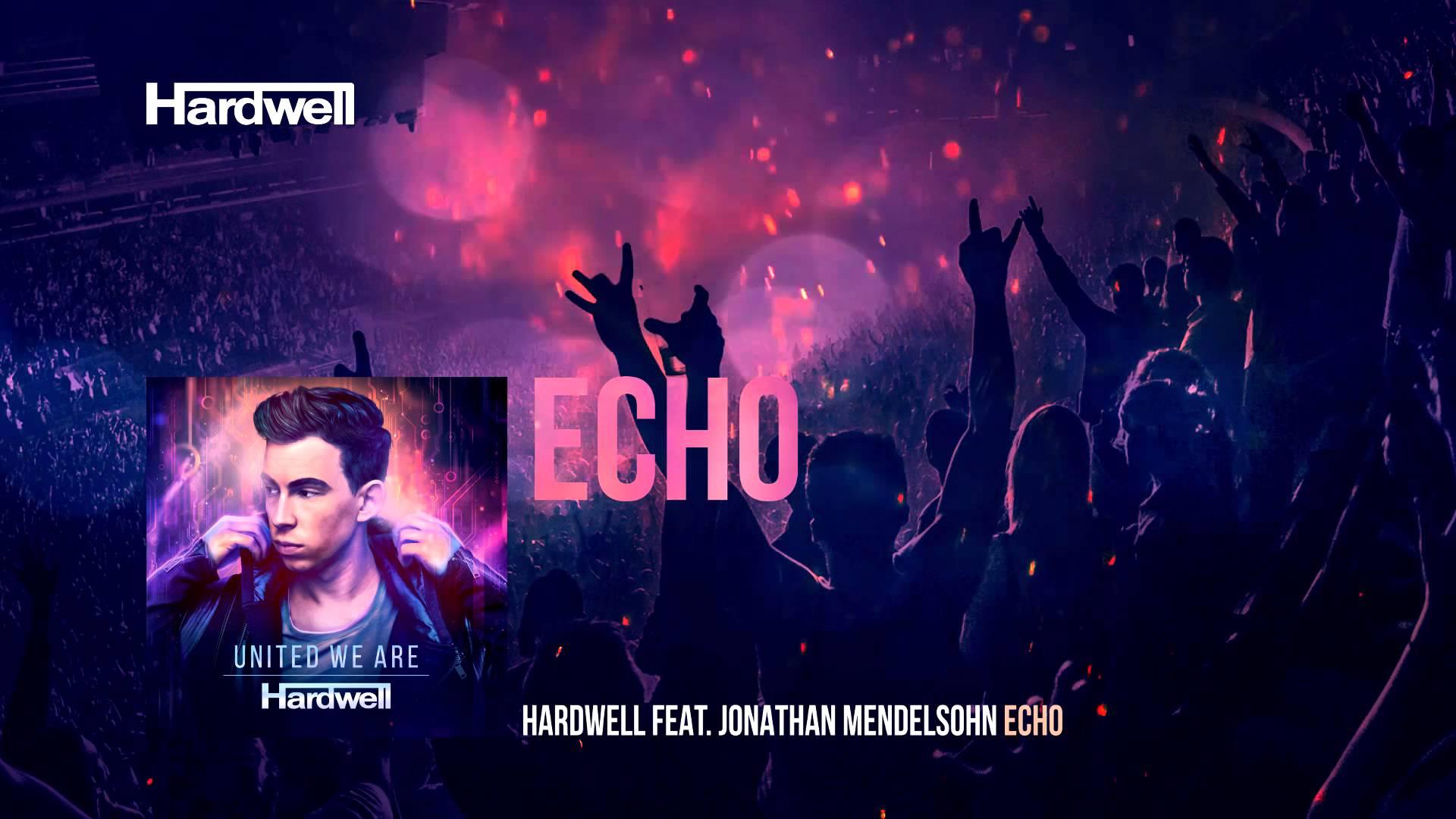 Hardwell feat. Jonathan Mendelsohn - Echo