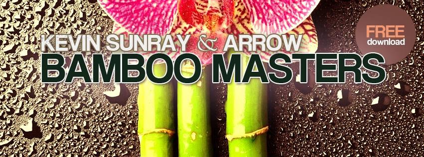 Kevin Sunray & Arrow - Bamboo Masters