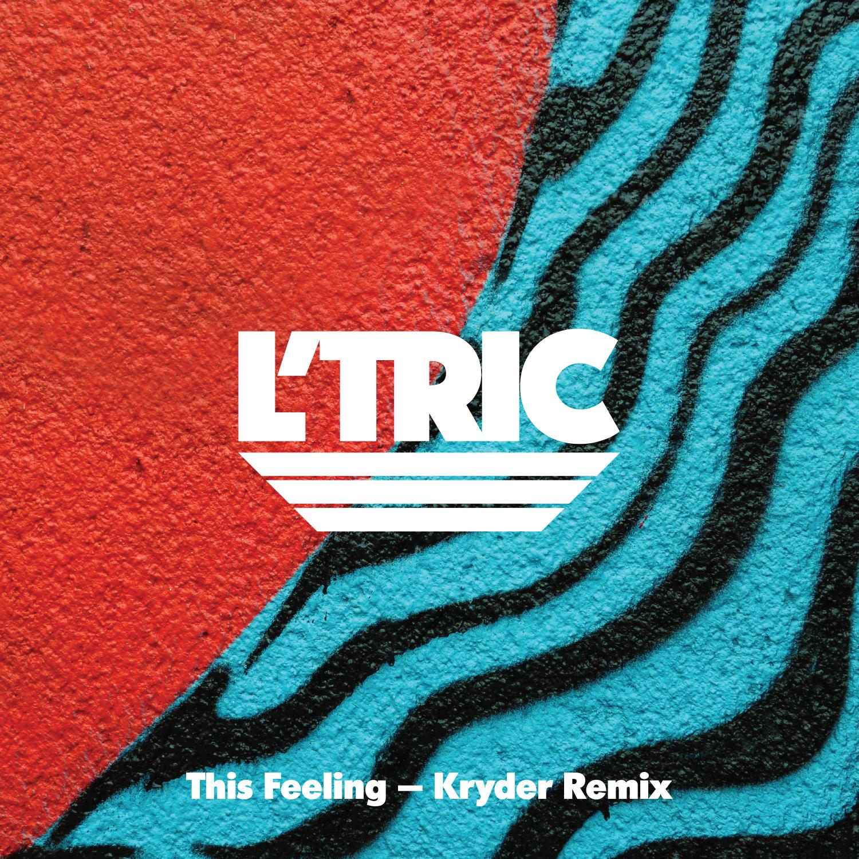 L'Tric -This Feeling (Kryder Remix)
