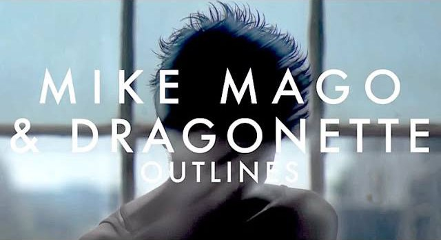 Mike Mago & Dragonette - Outlines (Zonderling Remix)