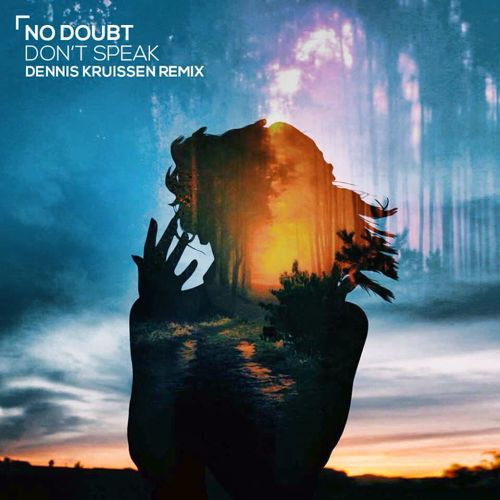 No Doubt – Don't Speak (Dennis Kruissen Remix) (FD)