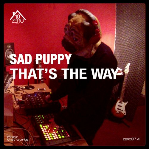 Sad Puppy - That's The Way EP