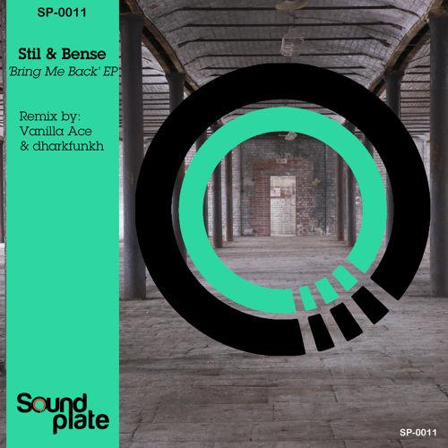 Stil & Bense - 'Bring Me Back' (Vanilla Ace & dharkfunkh Remix)