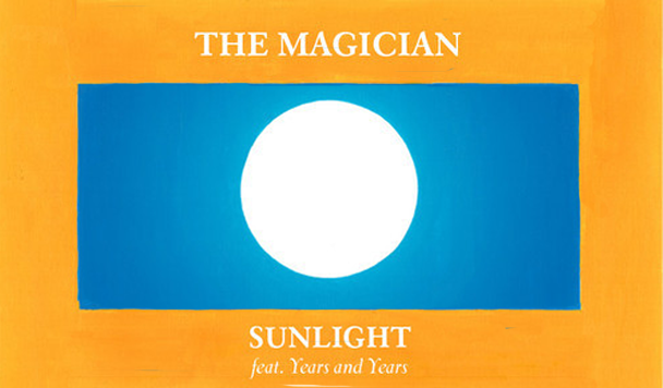The-Magician-Sunlight-ft.-Years-Years-New-Single
