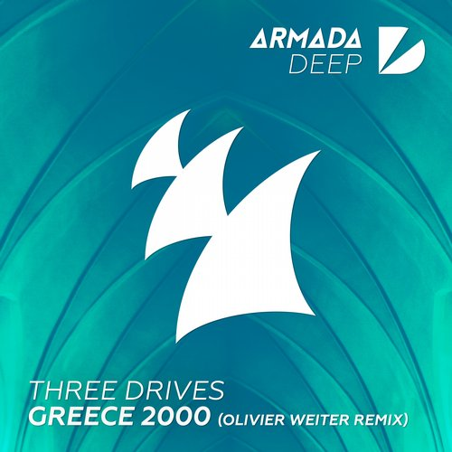 Three Drives – Greece 2000 (Olivier Weiter Remix)