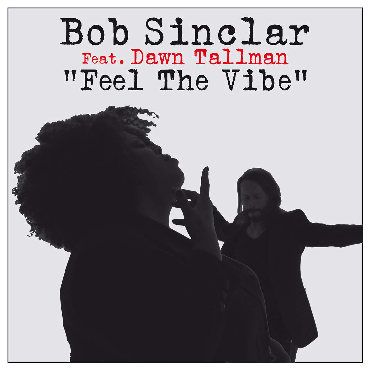 Bob Sinclar Ft. Dawn Tallman – Feel The Vibe (Video)