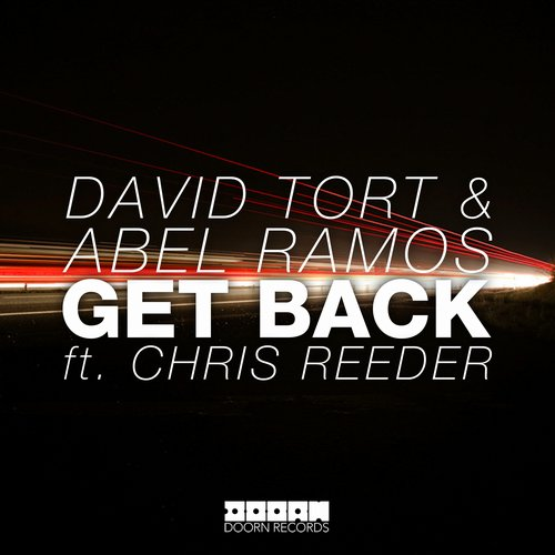 David Tort & Abel Ramos - Get Back ft. Chris Reeder
