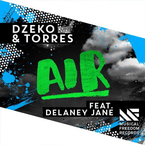 Dzeko & Torres feat. Delaney Jane - Air