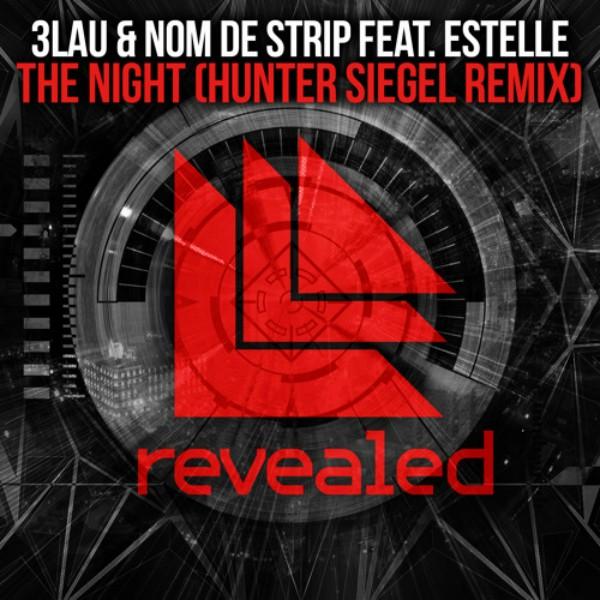 3LAU & Nom de Strip feat. Estelle – The Night (Hunter Siegel Remix) (FD)