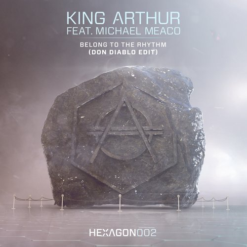 King Arthur ft. Michael Meaco - Belong to the Rhythm