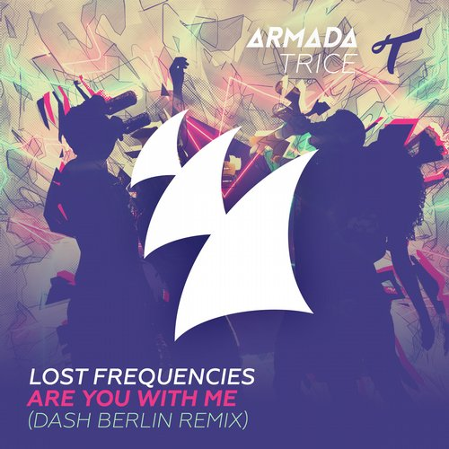 Lost Frequencies – Are You With Me (Dash Berlin Remix) (Video)