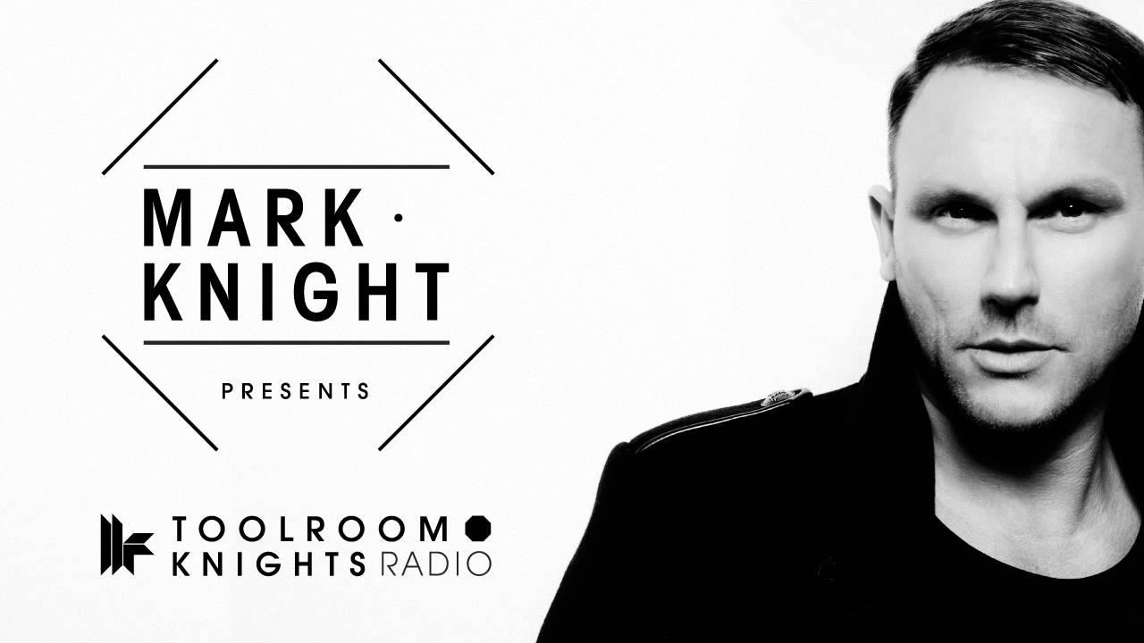 Mark Knight - Toolroom Knights