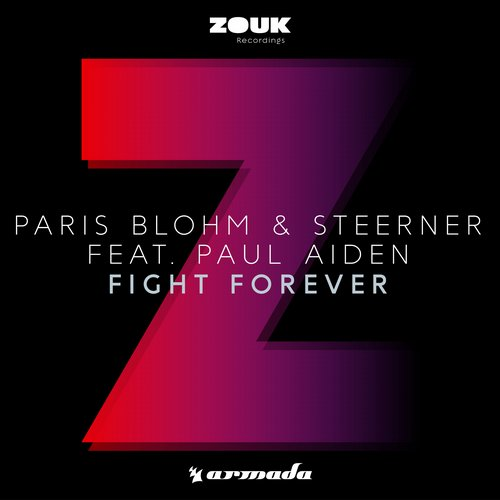 Paris Blohm & Steerner ft. Paul Aiden - Fight Forever