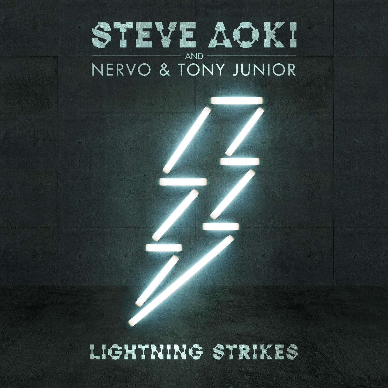 Steve Aoki & NERVO & Tony Junior - Lightning Strikes