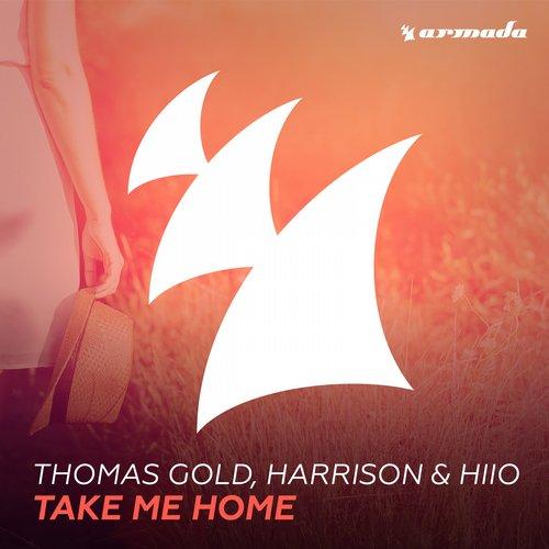 Thomas Gold, Harrison & HIIO – Take Me Home
