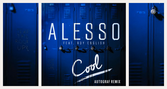 alesso-roy-english-cool-autograf-remix-2015