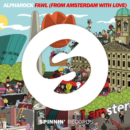 Alpharock – FAWL (From Amsterdam With Love)