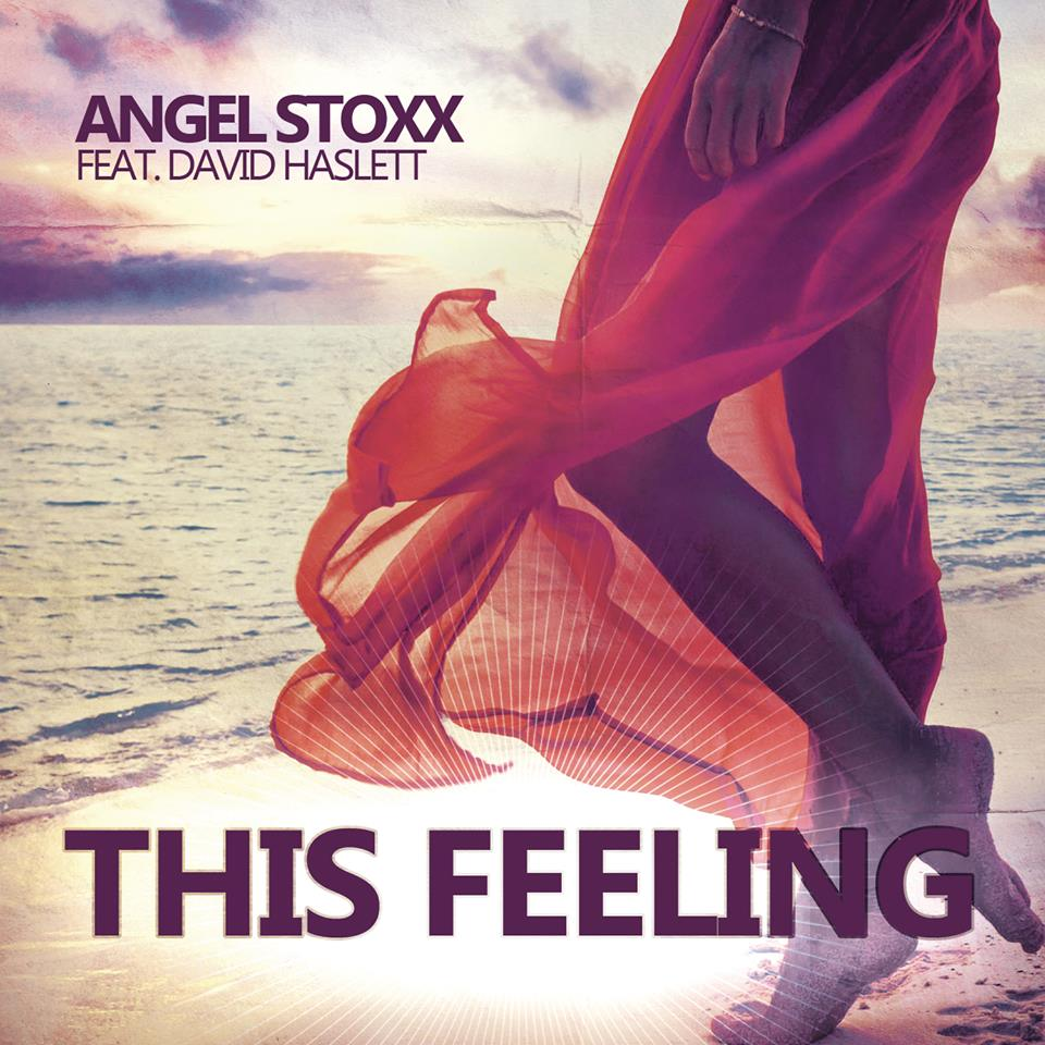 Angel Stoxx feat. David Haslett - This Feeling