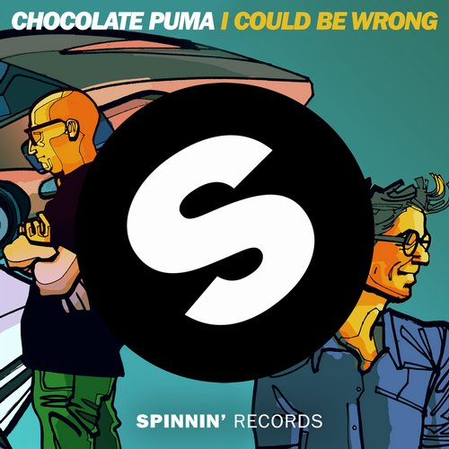 Chocolate Puma - I Could Be Wrong
