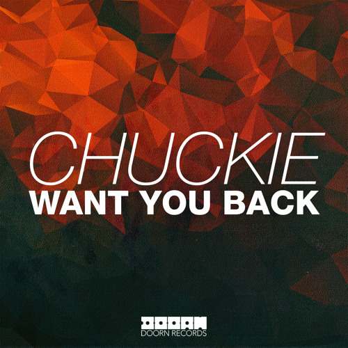 Chuckie – Want You Back (Video)