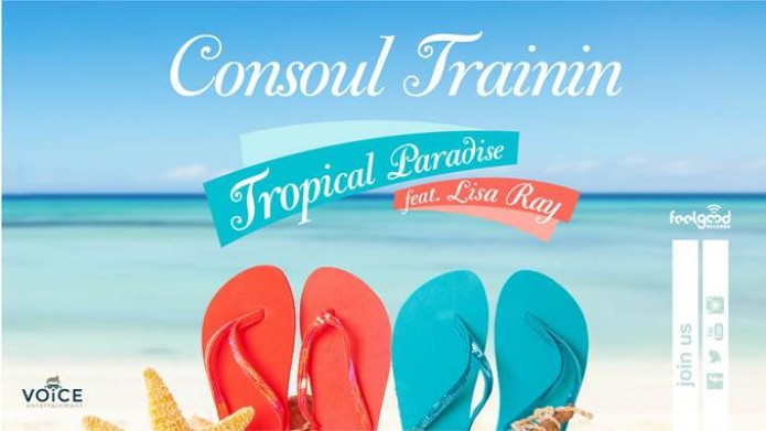 Consoul Trainin feat Lisa Ray – Tropical Paradise