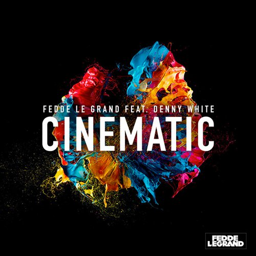 Fedde Le Grand feat. Denny White - Cinematic