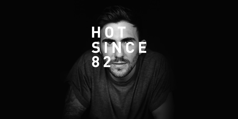 Hot Since 82 - Voices
