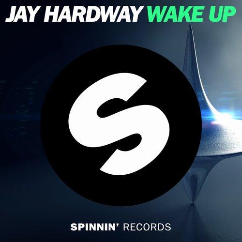 Jay Hardway – Wake Up (Video)
