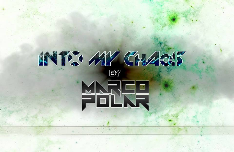 Mixtape: Marco Polar – Into My Chaos Episode 24