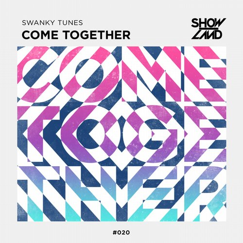 Swanky Tunes - Come Together