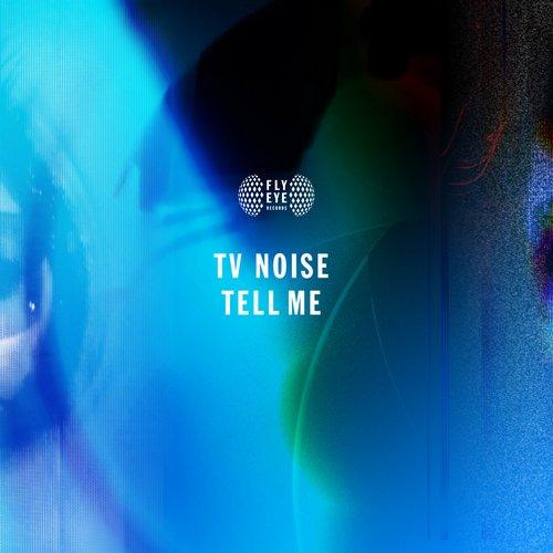 TV Noise - Tell Me