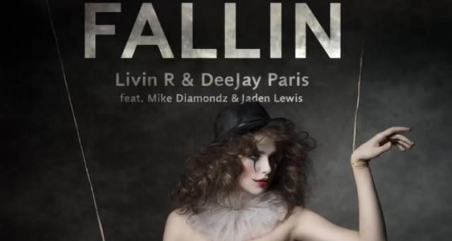Livin R & DeeJay Paris feat. Mike Diamondz & Jaden Lewis – Fallin
