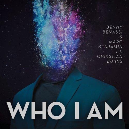 Benny Benassi & Marc Benjamin ft Christian Burns – Who I Am