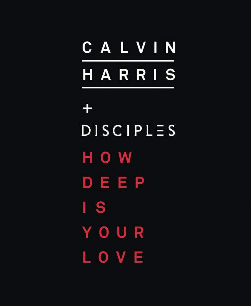 Calvin Harris & Disciples - How Deep Is Your Love (Preview)
