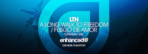 LTN - A Long Walk To FreedomFuego De Amor