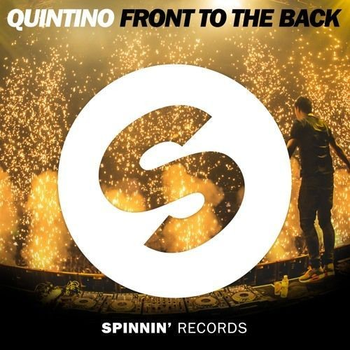 Quintino - Front To The Back