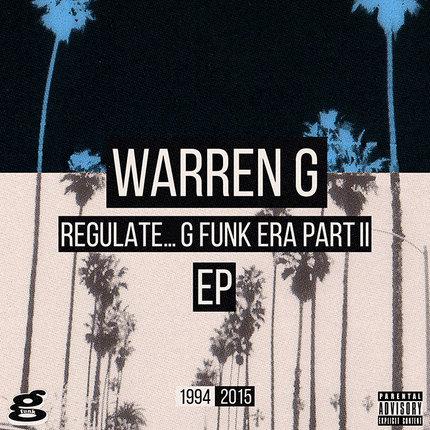 Regulate…G Funk Era Part II