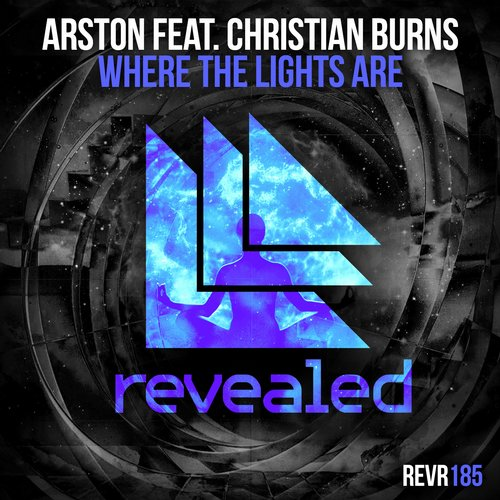 Arston feat. Christian Burns – Where The Lights Are