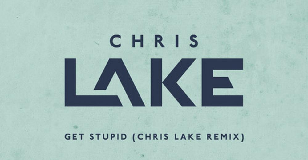 Aston Merrygold - Get Stupid (Chris Lake Remix)