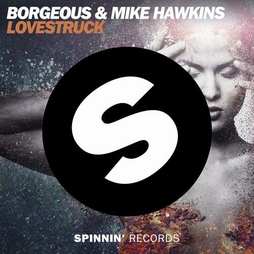Borgeous & Mike Hawkins – Lovestruck (Video)