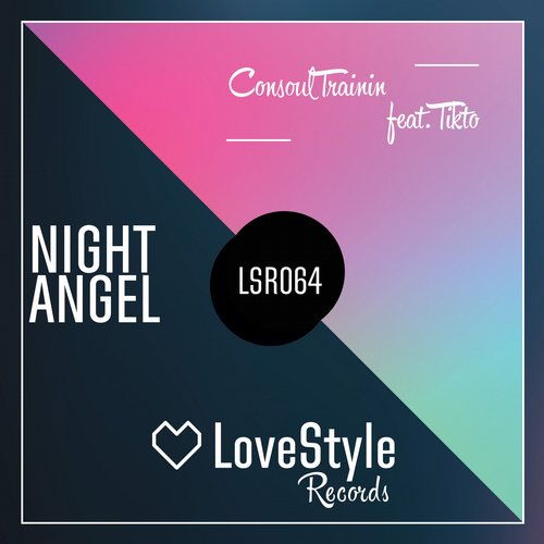 Consoul Trainin Feat. Tikto - Night Angel (Argento Remix)