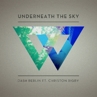 Dash Berlin feat. Christon - Underneath The Sky