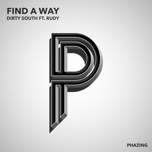 Dirty South ft. Rudy – Find A Way