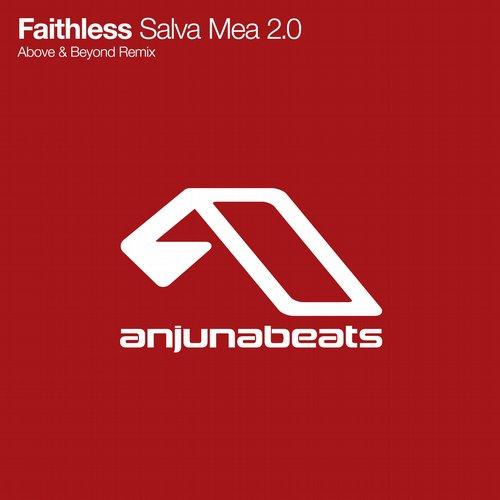 Faithless – Salva Mea 2.0 (Above & Beyond Remix)