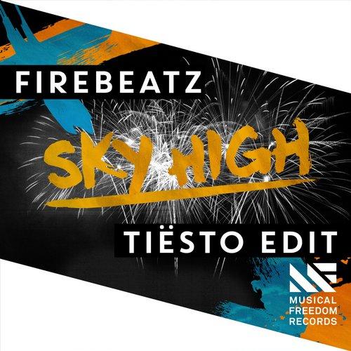 Firebeatz - Sky High (Tiësto Edit)