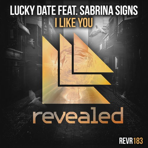 Lucky Date feat. Sabrina Signs - I Like You